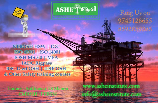 Confused about Carrier? Join @ ASHEI kochi Nebosh | IOSH | MFA | ISO | IADC. Best for Diploma/Engineers call us:9745126655,9447609617 training by Anil Menon, CMIOSH